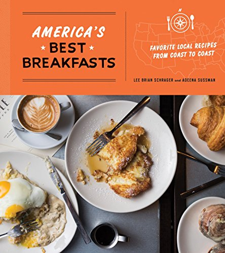 9780553447217: America's Best Breakfasts: Favorite Local Recipes from Coast to Coast