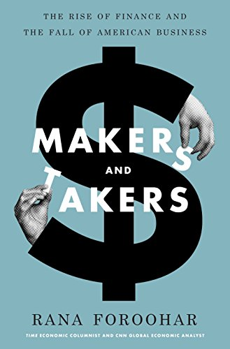 9780553447231: Makers and Takers: The Rise of Finance and the Fall of American Business