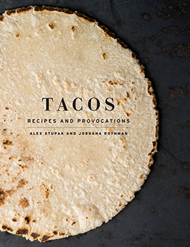 9780553447293: Tacos: Recipes and Provocations