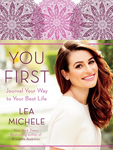 9780553447316: You First: Journal Your Way to Your Best Life