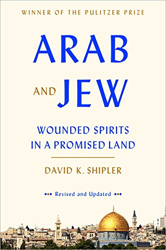 9780553447514: Arab and Jew: Wounded Spirits in a Promised Land