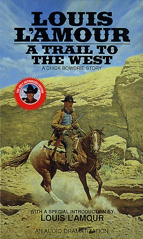 A Trail to the West (Louis L'Amour): Louis L'Amour