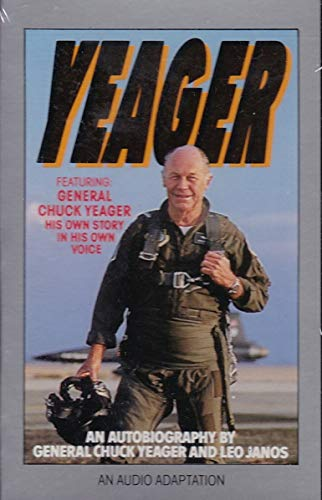 9780553450125: Yeager: An Autobiography/Audio Cassette