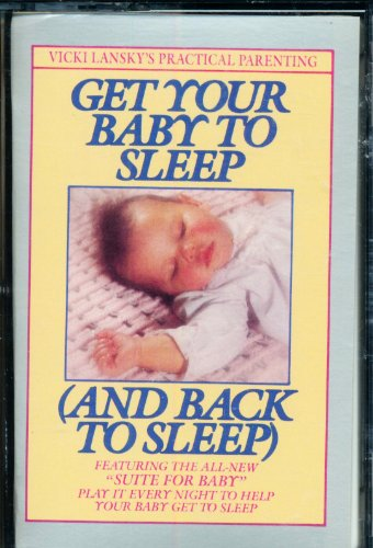 9780553450651: Get Your Baby to Sleep (AND BACK TO SLEEP/AUDIO CASSETTE)