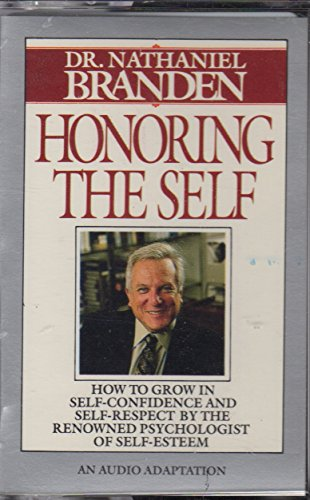9780553451368: Honoring the Self (The Psychology of Confidence and Respect)/Audio Cassette