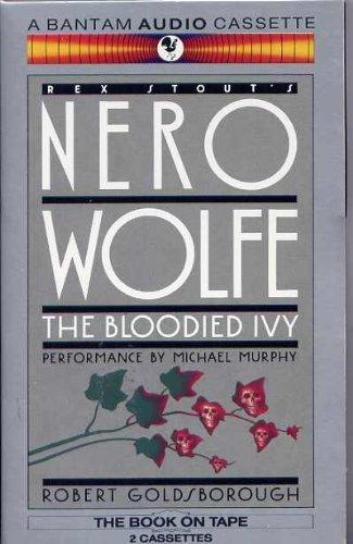 The Bloodied Ivy: Goldsborough, Robert