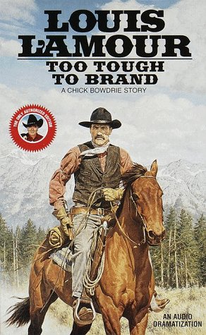 9780553451610: Too Tough to Brand (Louis L'Amour)