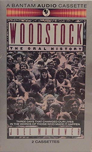 9780553451818: Woodstock: The Oral History