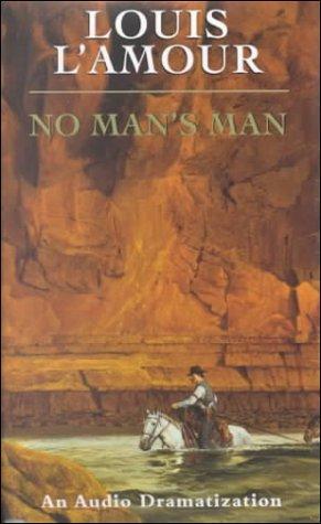 9780553451955: No Man's Man (Louis L'Amour)