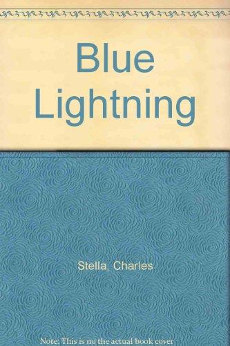 Blue Lightning: Stella, Charles