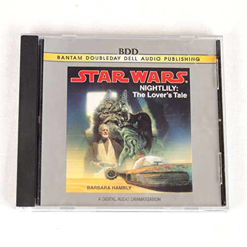 9780553455410: Star Wars / Nightlily / the Lover's Tale