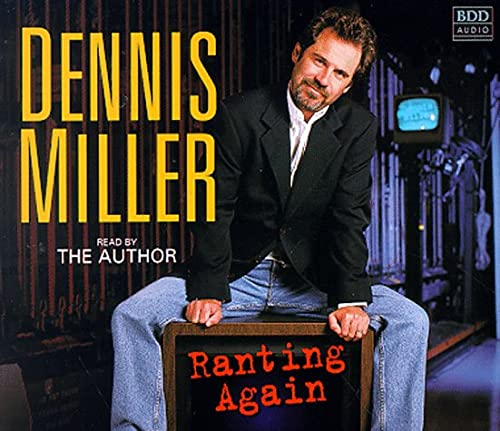 Ranting Again: Miller, Dennis
