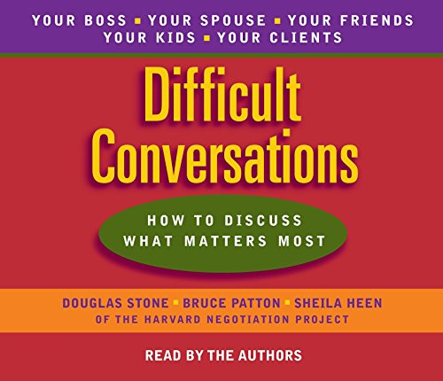 9780553456127: Difficult Conversations: How to Discuss What Matters Most