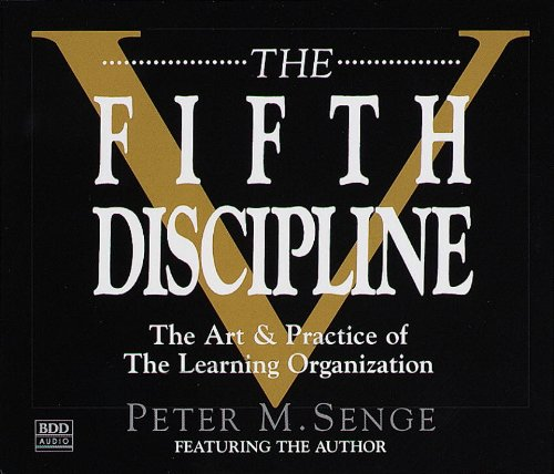 9780553456349: The Fifth Discipline: The Art & Practice of The Learning Organization