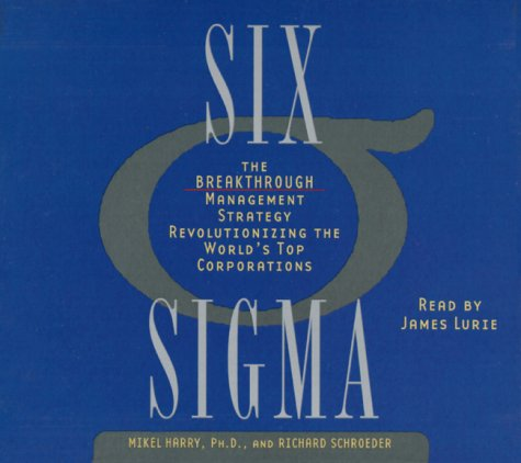 9780553456691: Six Sigma: The Breakthrough Management Strategy Revolutionizing the Worlds's Top Corporations