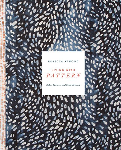 9780553459449: Living with Pattern: Color, Texture, and Print at Home