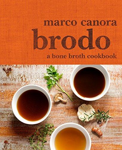 9780553459500: Brodo: A Bone Broth Cookbook