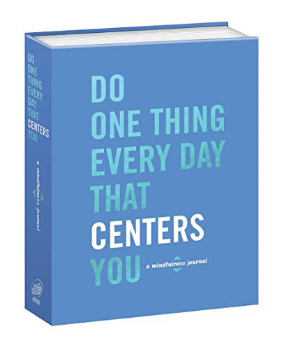 Do One Thing Every Day That Centers You (Paperback)