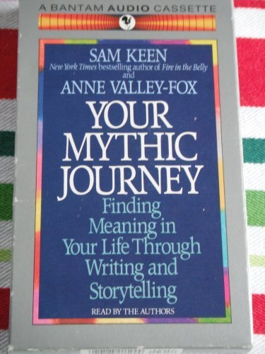 Your Mythic Journey (055347054X) by Sam Keen