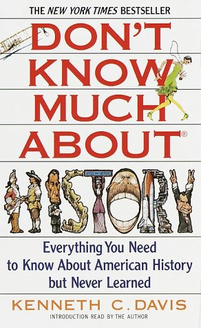 9780553471038: Don't Know Much About History: Everything You Need to Know About American History but Never Learned/Audio Cassettes