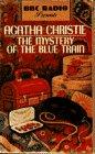 9780553471816: Mystery of the Blue Train: BBC (BBC Radio Presents)