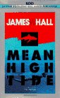 Mean High Tide (0553472658) by Hall, James; Hall, James W.