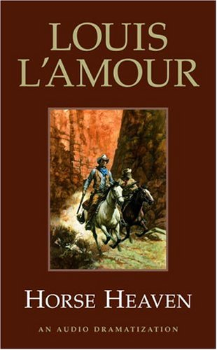 Horse Heaven (Louis L'Amour) (0553473980) by L'Amour, Louis