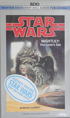 Star Wars: Night Lily: A Lover's Tale (AU Star Wars) (0553474138) by Hambly, Barbara; Mangels, Andy