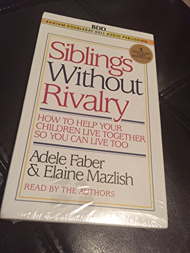 9780553476989: Siblings Without Rivalry