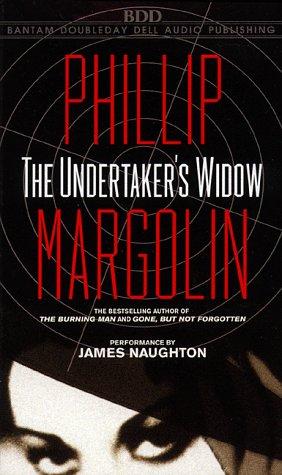 The Undertaker's Widow: Margolin, Phillip, And