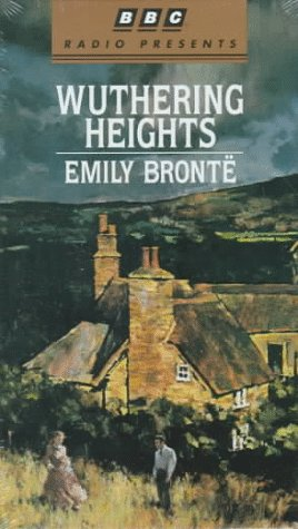 9780553477764: Wuthering Heights (BBC Radio Presents)