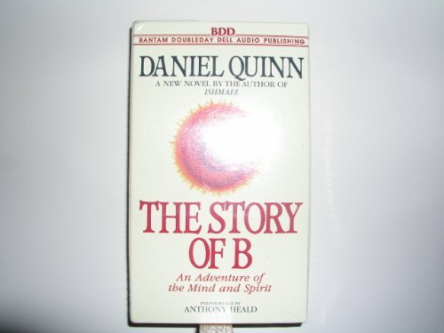 The Story of B (0553478176) by Quinn, Daniel