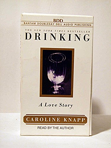 9780553478327: Drinking: A Love Story