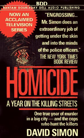 9780553478341: Homicide: A Year on the Killing Streets (NBC TV)
