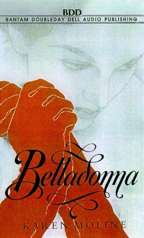 Belladonna: A Novel of Revenge: Karen Moline, Tim