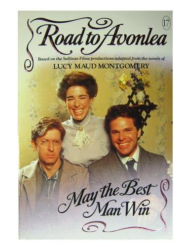 Road to Avonlea #17: May the Best Man Win