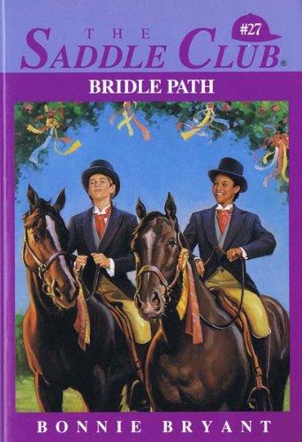 9780553480740: Bridle Path (Saddle Club #27)