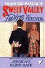 Jessica's Blind Date (Sweet Valley Twins and Friends #79)