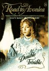 9780553481235: Double Trouble (Road to Avonlea, No 24)