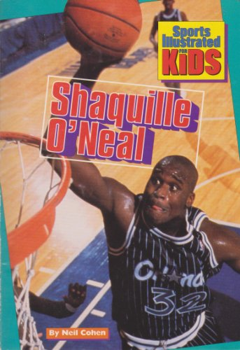 9780553481587: SHAQUILLE O'NEAL (Sports Illustrated for Kids)