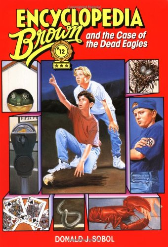 9780553481679: Encyclopedia Brown and the Case of the Dead Eagles: Book 12