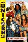 9780553482027: SAVE THE UNICORNS (Unicorn Club)
