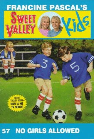 9780553482089: No Girls Allowed (Sweet Valley Kids)