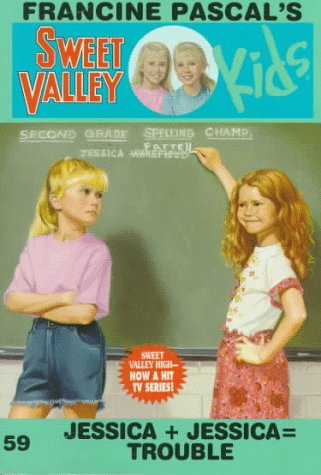 9780553482119: Jessica + Jessica = Trouble (Sweet Valley Kids)