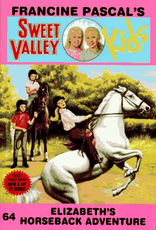 9780553482171: ELIZABETH'S HORSEBACK ADVENTURE (SVK 64) (Sweet Valley Kids)