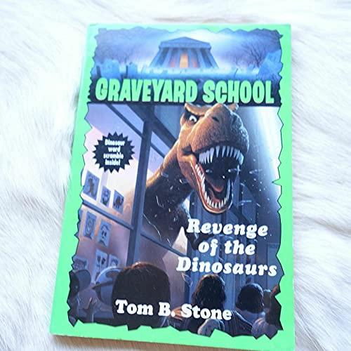 9780553482270: REVENGE OF THE DINOSAURS (Graveyard School)