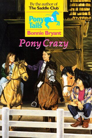 9780553482553: Pony Crazy (Pony Tails)