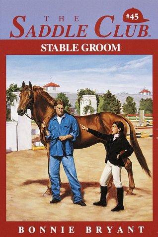 9780553482638: Stable Groom (Saddle Club No 45)
