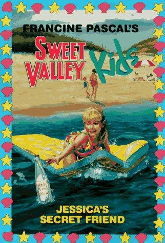 Jessica's Secret Friend (Sweet Valley Kids): Francine Pascal