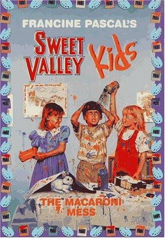 The Macaroni Mess (Sweet Valley Kids): Pascal, Francine